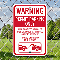 Warning, Unauthorized Vehicles Will Be Towed Sign