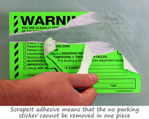 ScrapeIt adhesive means that the no parking sticker cannot be removed in one piece