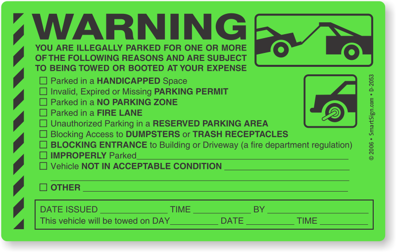 Parking Violation Towing Stickers Stop Free Loaders