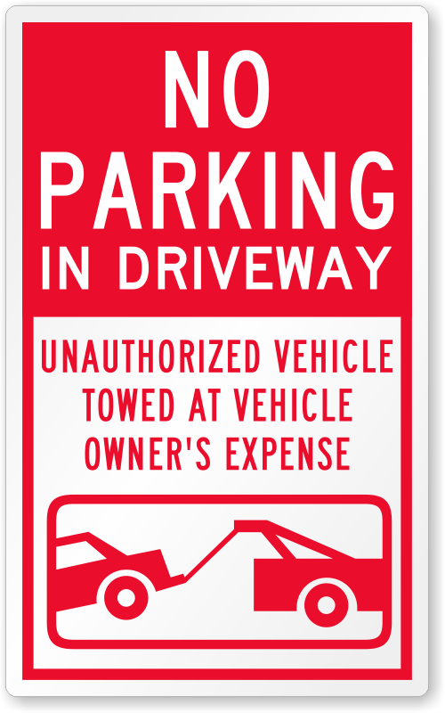 No Parking In Driveway Vehicle Towed Away Label