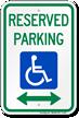 Reserved Parking ADA Handicapped Sign