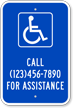 Custom Handicapped Parking, Call For Assistance Sign