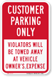 Customer Parking Only, Violators Towed Sign
