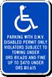 Disabled Permit Violators Towing Sign
