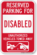 Reserved Parking For Disabled Vehicles Tow Away Sign