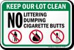 No Littering Dumping Cigarette Butts Sign