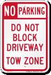 No Parking - Do Not Block Driveway Sign