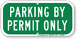 Parking By Permit Only, Supplemental Parking Sign