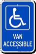 Van Accessible Handicapped Sign