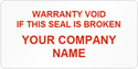 Tamper Labels, Warranty Void Company Name