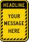 Custom Headline, Message Striped Border Sign